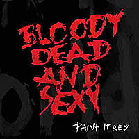 Bloody Dead and Sexy - Paint In Red  - 07 - Hey Ho Armageddon.mp3