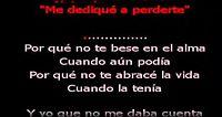 Alejandro Fernandez - Me Dedique A Perderte (Karaoke).mp4
