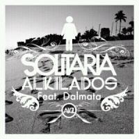 Alkilados Ft. Dalmata - Solitaria.mp3