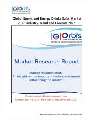 Global Sports and Energy Drinks Sales Market 2017 Industry Trend and Forecast 2022.pdf