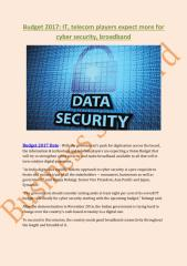 Budget 2017- IT, telecom players expect more for cyber security, broadband.pdf
