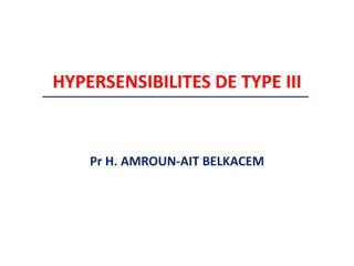 immuno3an16-15hypersensibilite_type3-amroun.pdf