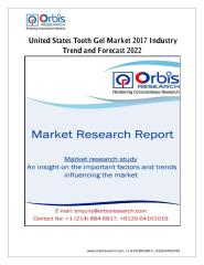 United States Tooth Gel Market 2017 Industry Trend and Forecast 2022.pdf