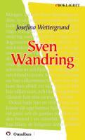Josefina Wettergrund - Sven Wandring [ prosa ] [1a tryckta utgåva 1882, Senaste tryckta utgåva =, 83 s. ].pdf